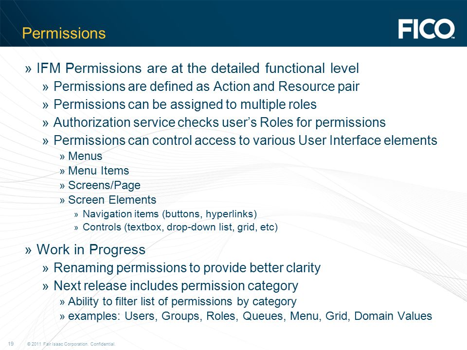 Permissions IFM Permissions are at the detailed functional level