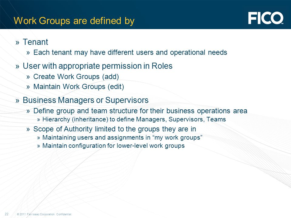 Work Groups are defined by