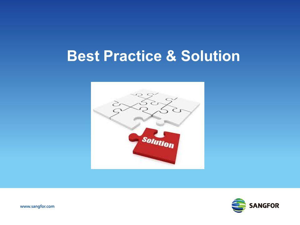 Best Practice & Solution