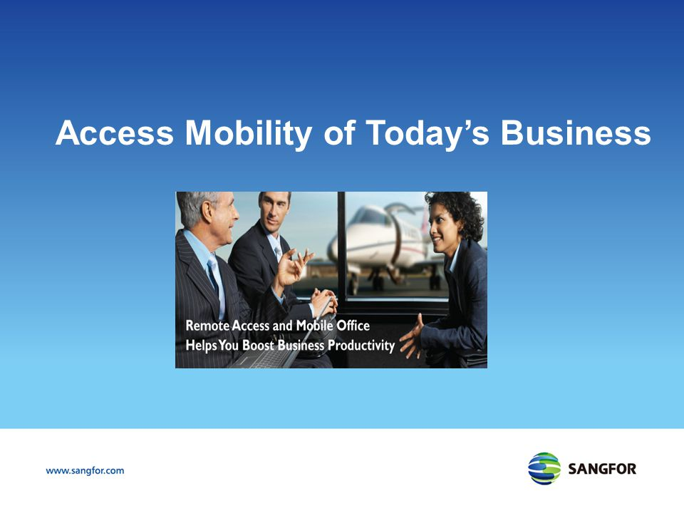 Access Mobility of Today's Business