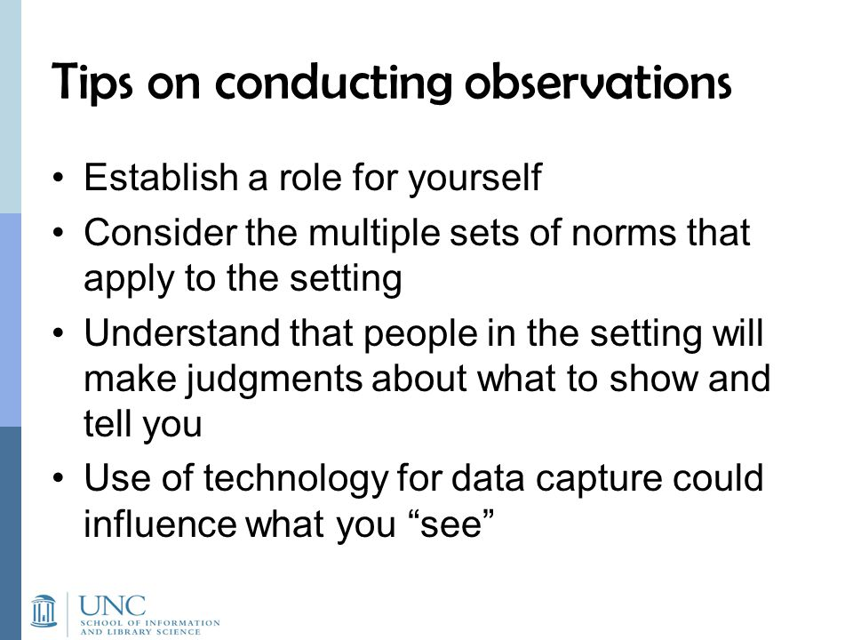 Tips on conducting observations