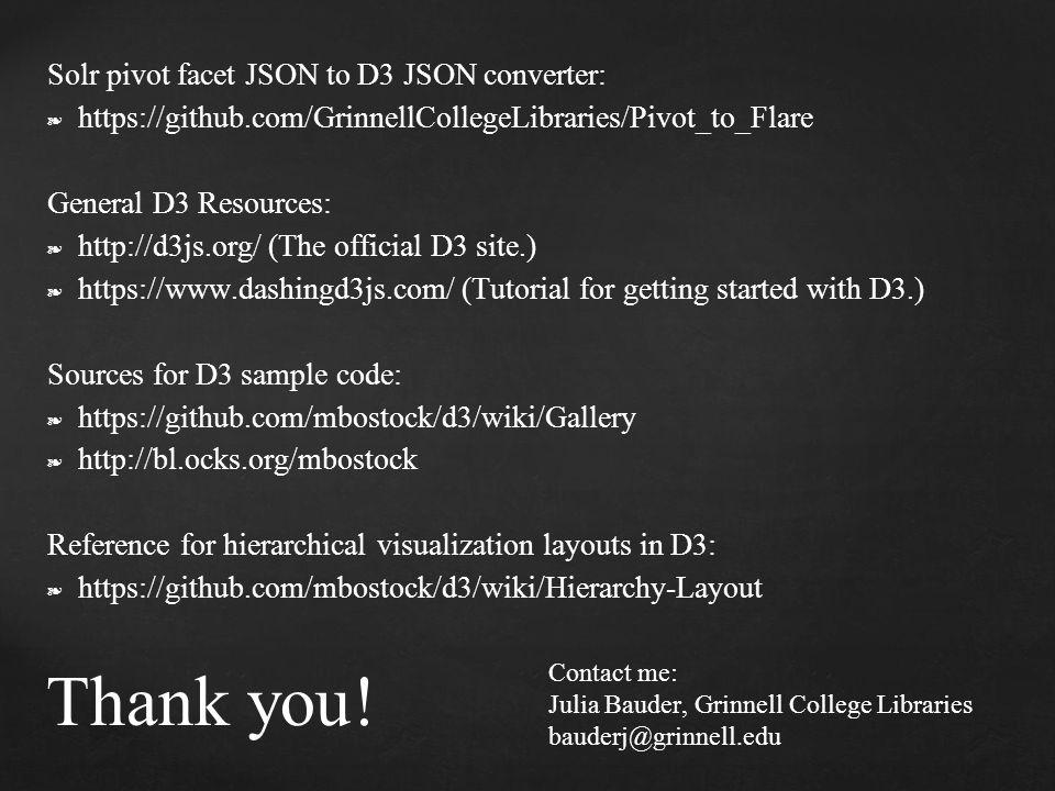 Thank you! Solr pivot facet JSON to D3 JSON converter:
