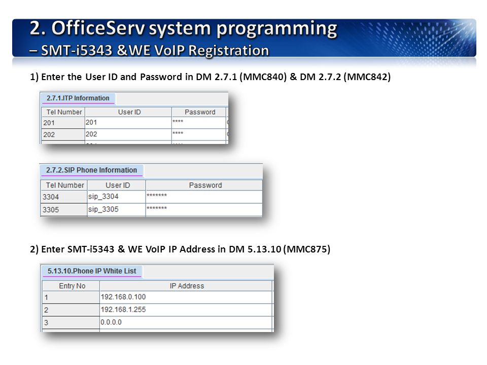 2. OfficeServ system programming – SMT-i5343 &WE VoIP Registration