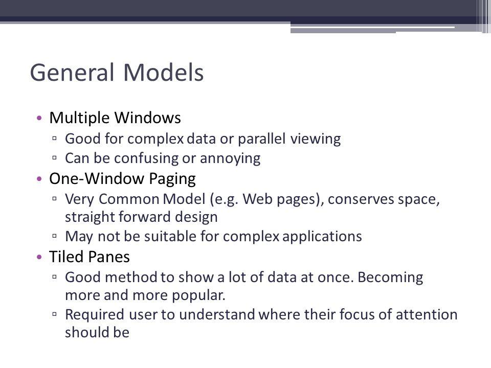 General Models Multiple Windows One-Window Paging Tiled Panes