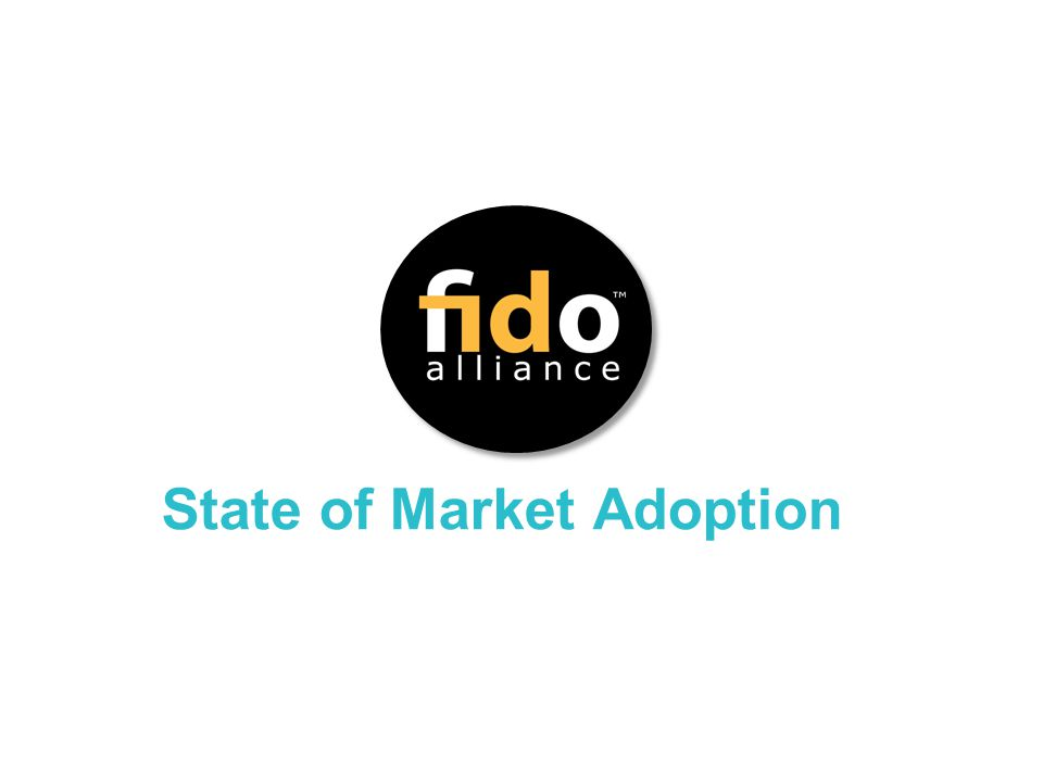 State of Market Adoption