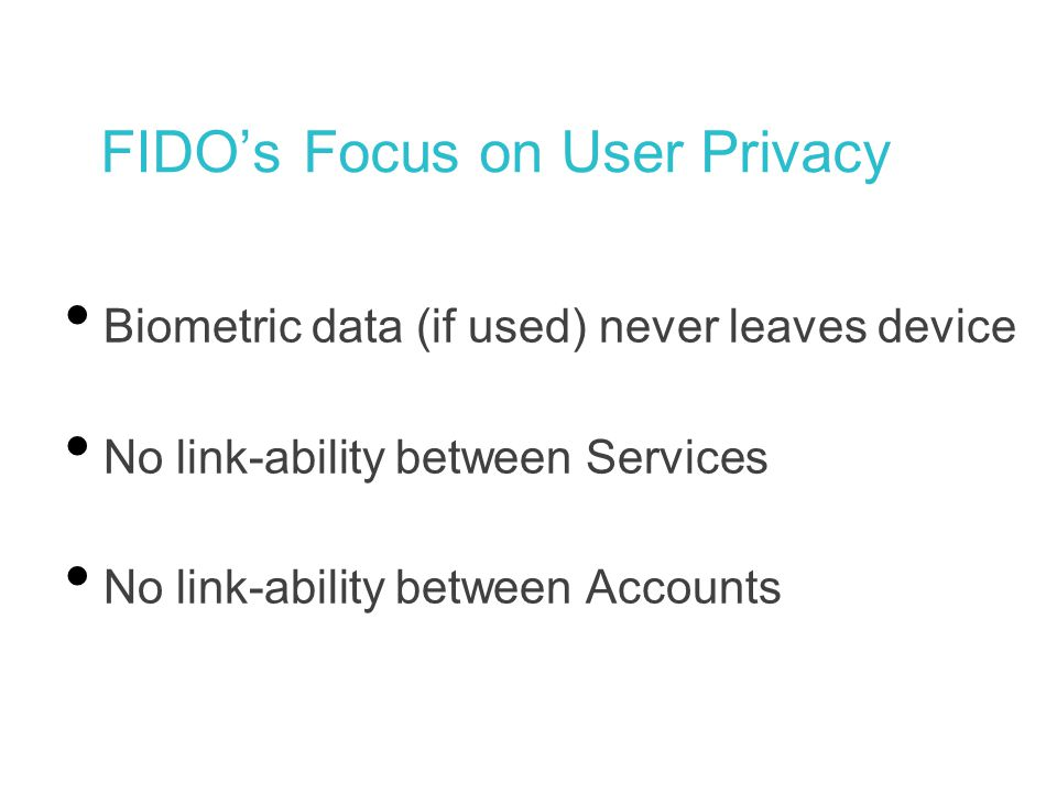 FIDO's Focus on User Privacy