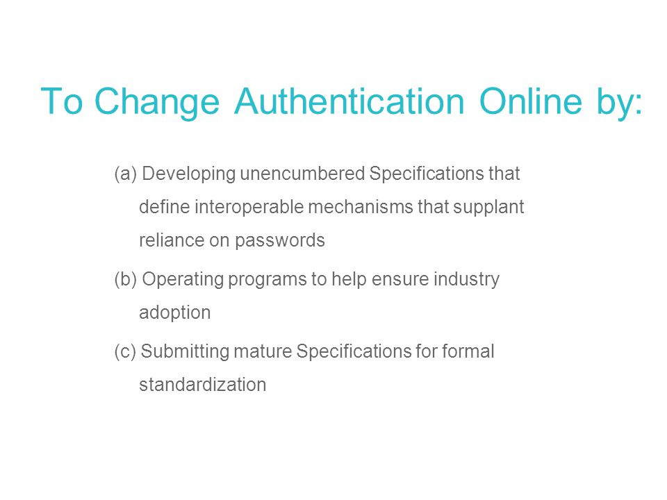 To Change Authentication Online by:
