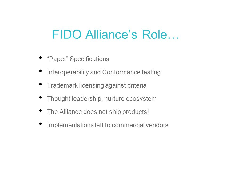 FIDO Alliance's Role… Paper Specifications