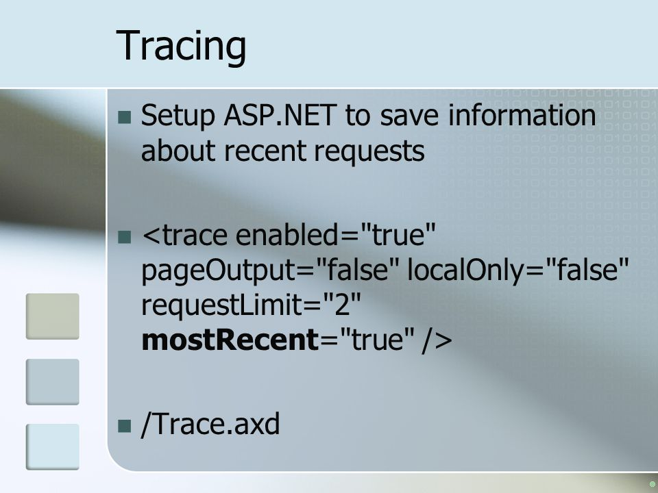 Tracing Setup ASP.NET to save information about recent requests