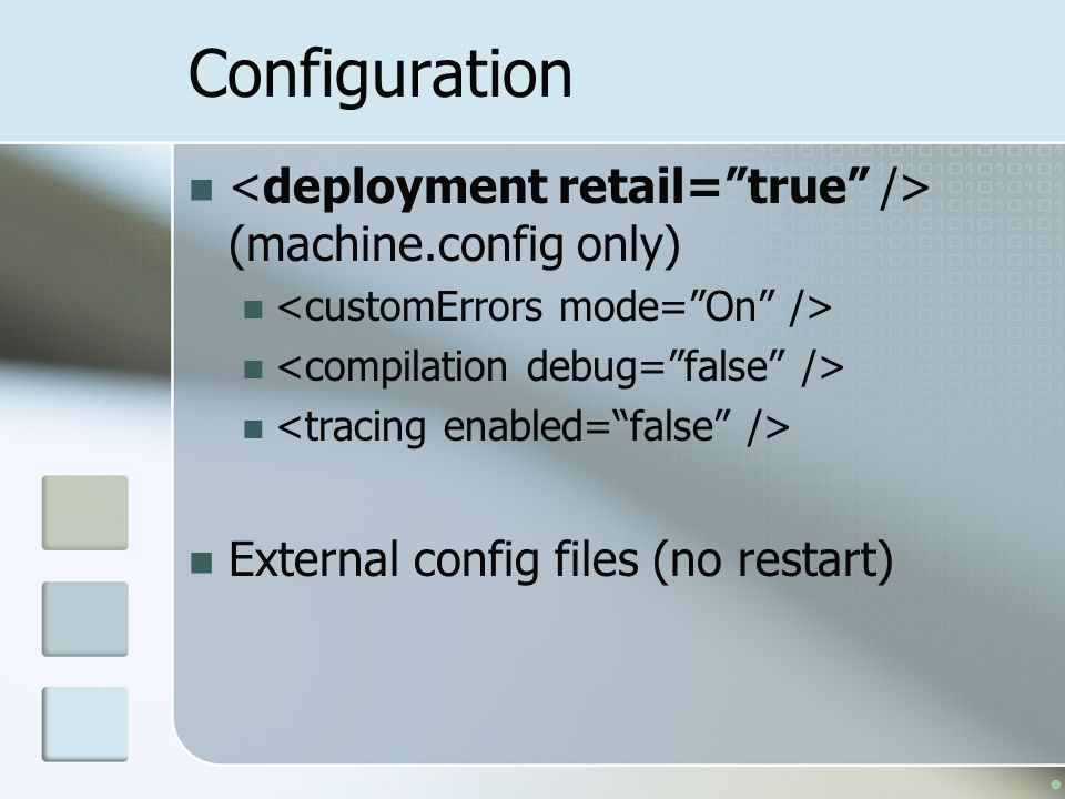 Configuration <deployment retail= true /> (machine.config only)