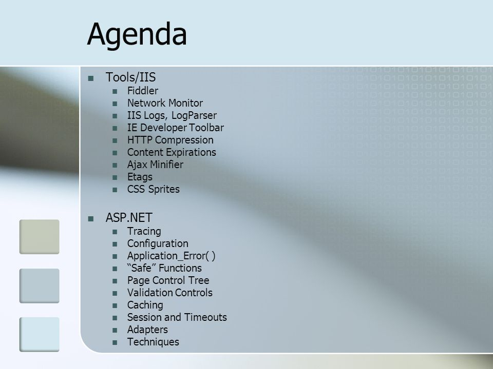 Agenda Tools/IIS ASP.NET Fiddler Network Monitor IIS Logs, LogParser