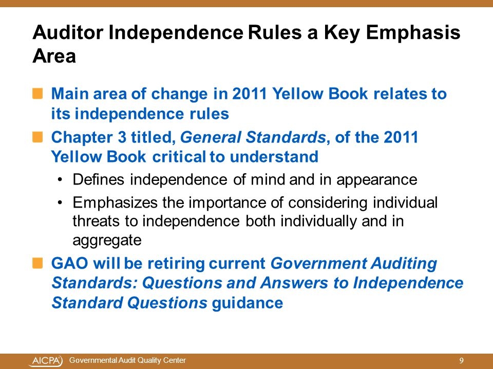 Auditor Independence Rules a Key Emphasis Area