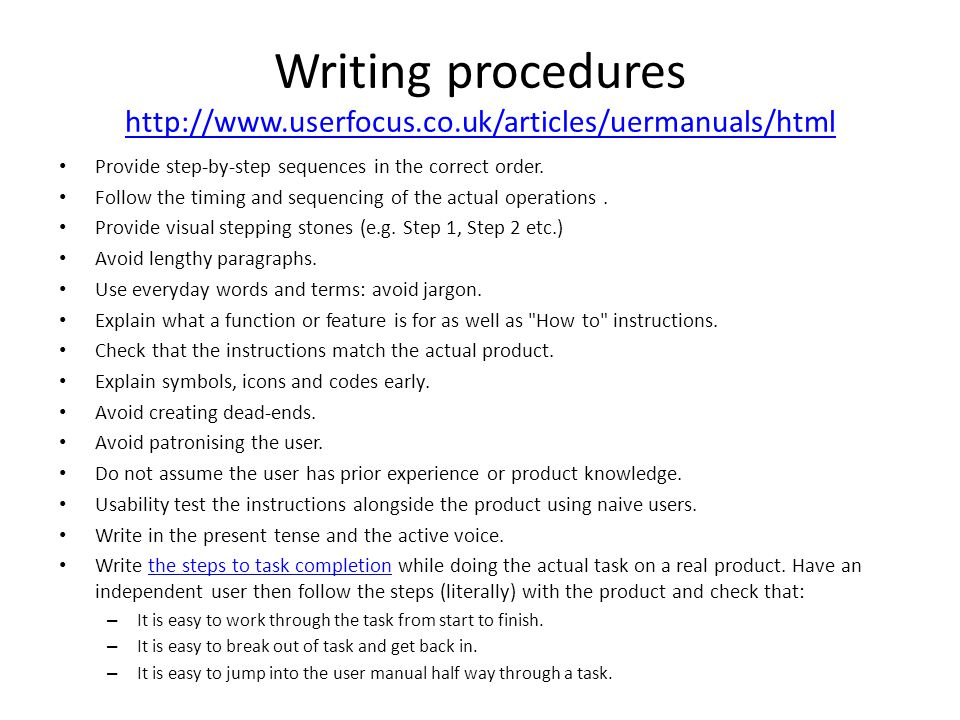 Writing procedures http://www.userfocus.co.uk/articles/uermanuals/html