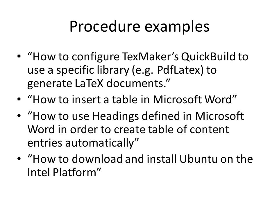 Procedure examples How to configure TexMaker's QuickBuild to use a specific library (e.g. PdfLatex) to generate LaTeX documents.