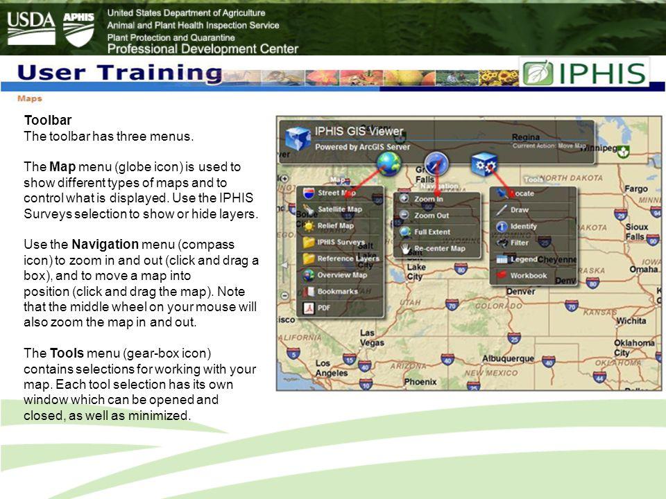 Toolbar The toolbar has three menus.