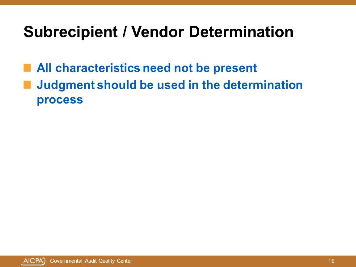 Subrecipient / Vendor Determination