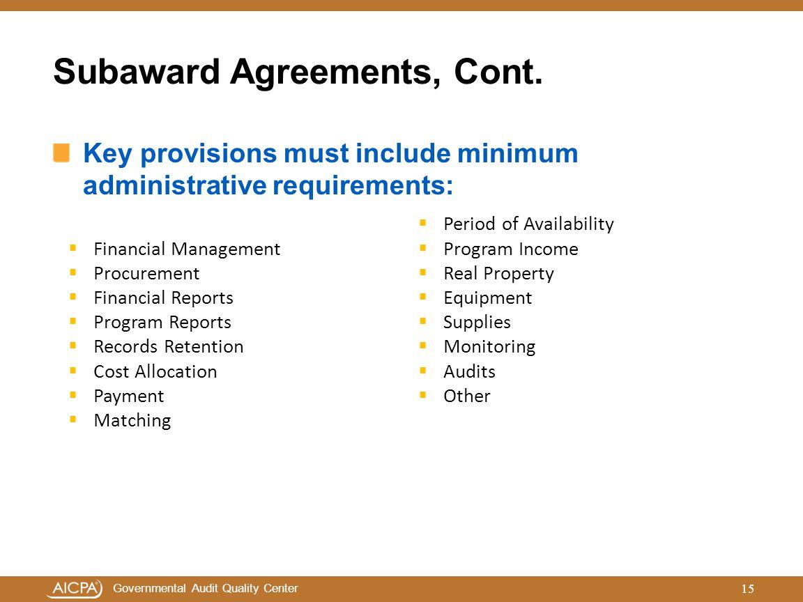 Subaward Agreements, Cont.