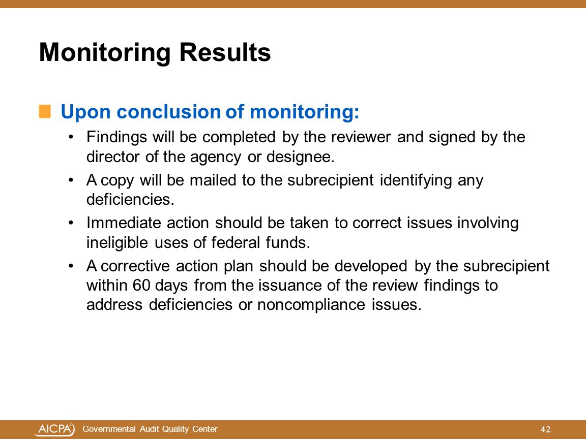 Monitoring Results Upon conclusion of monitoring: