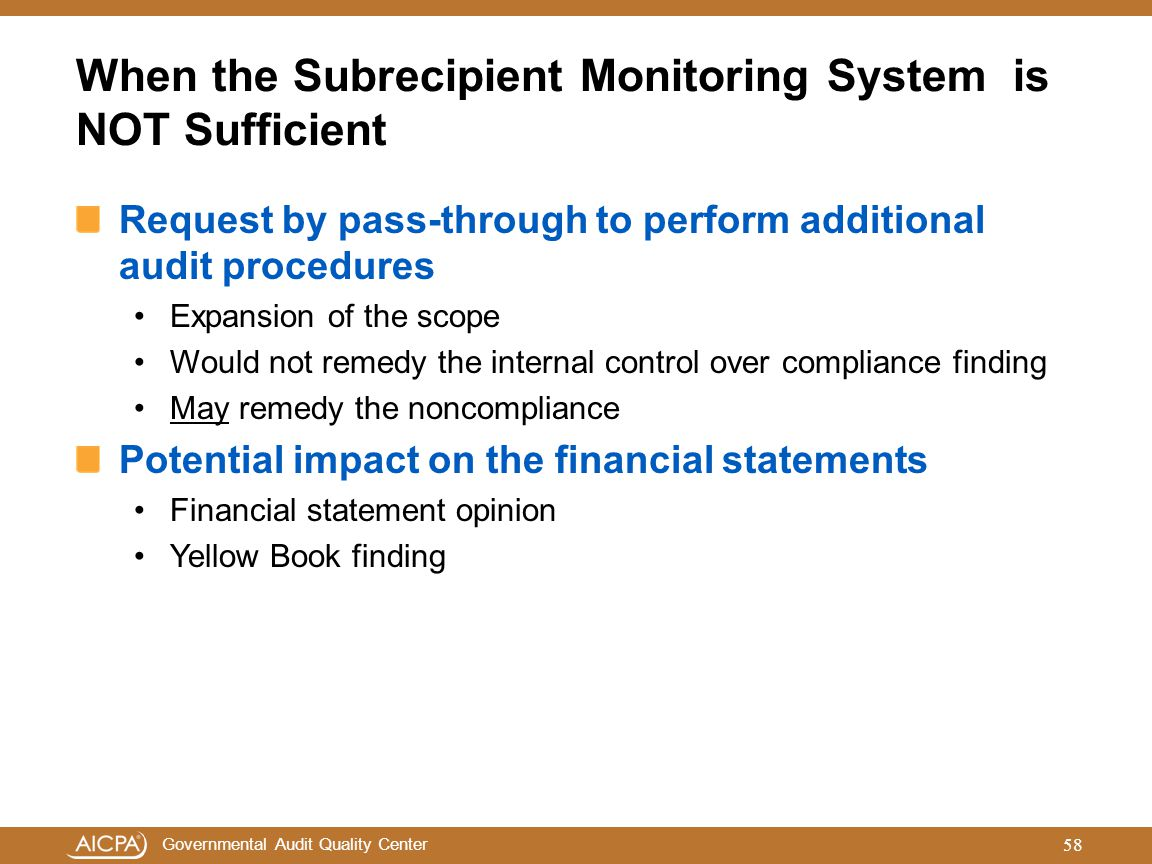 When the Subrecipient Monitoring System is NOT Sufficient