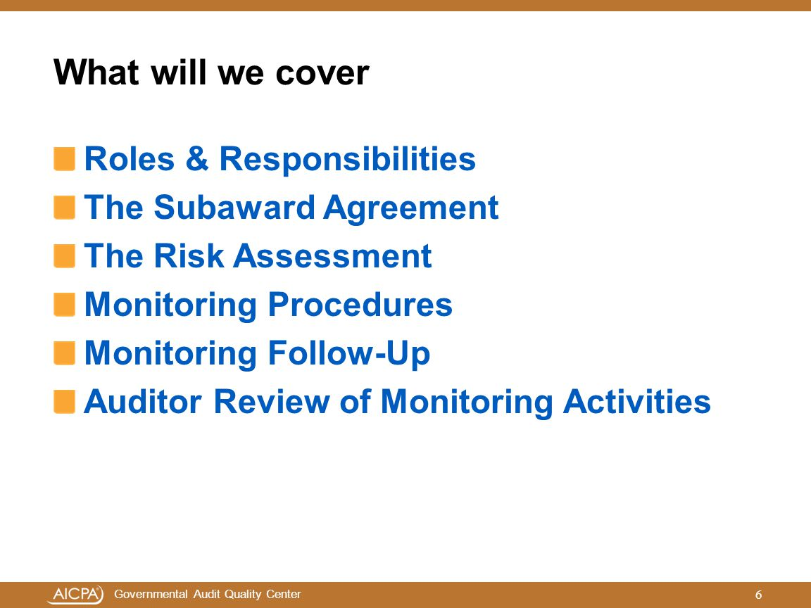 What will we cover Roles & Responsibilities The Subaward Agreement