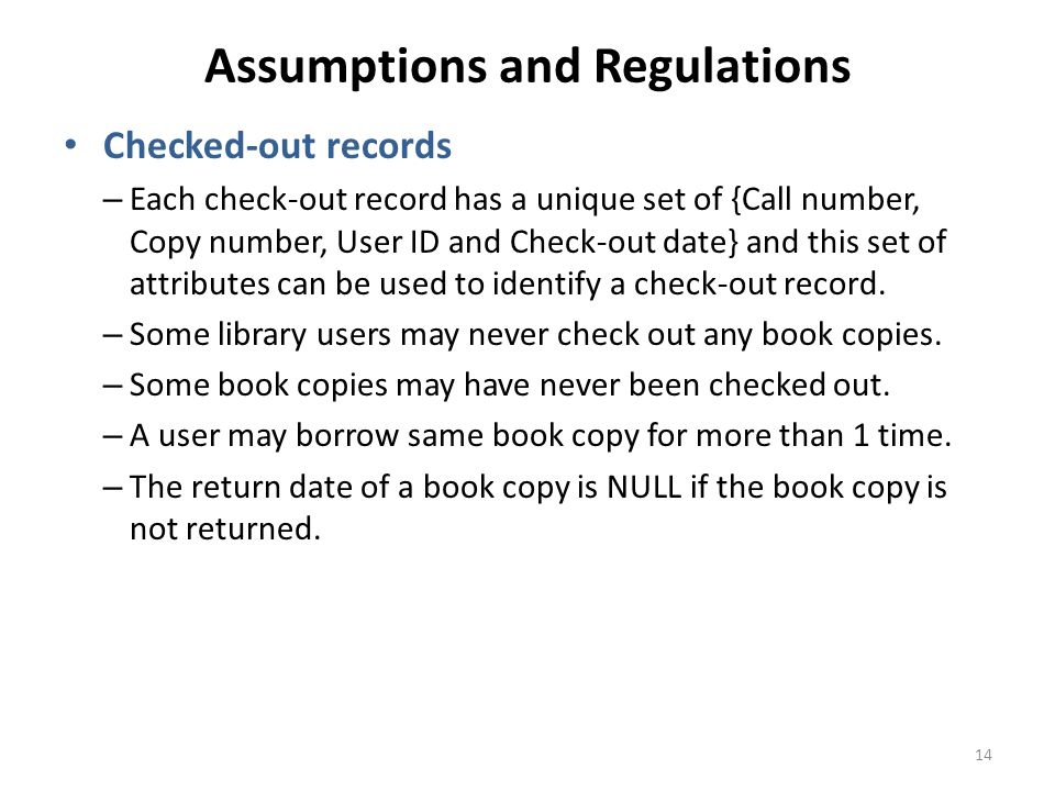 Assumptions and Regulations