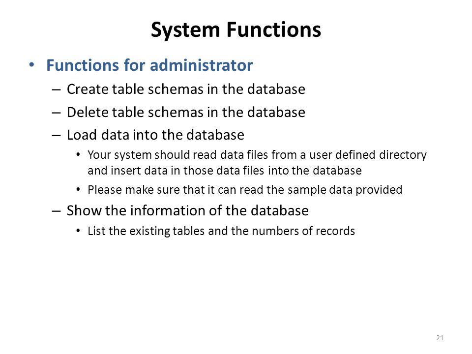 System Functions Functions for administrator
