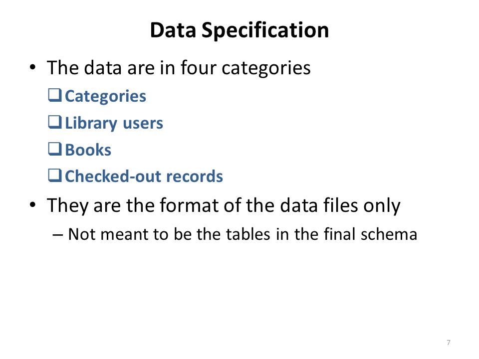 Data Specification The data are in four categories