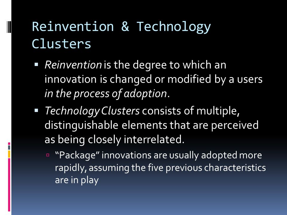 Reinvention & Technology Clusters