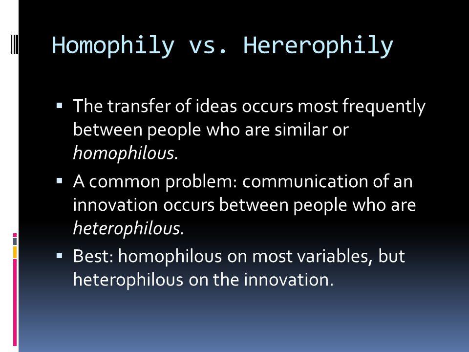 Homophily vs. Hererophily