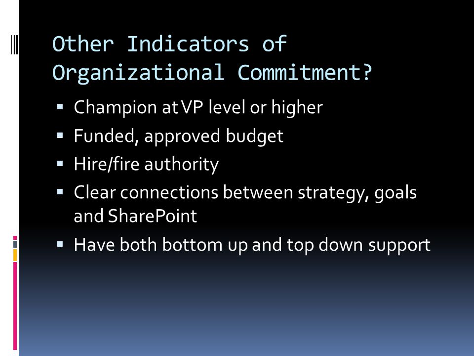 Other Indicators of Organizational Commitment