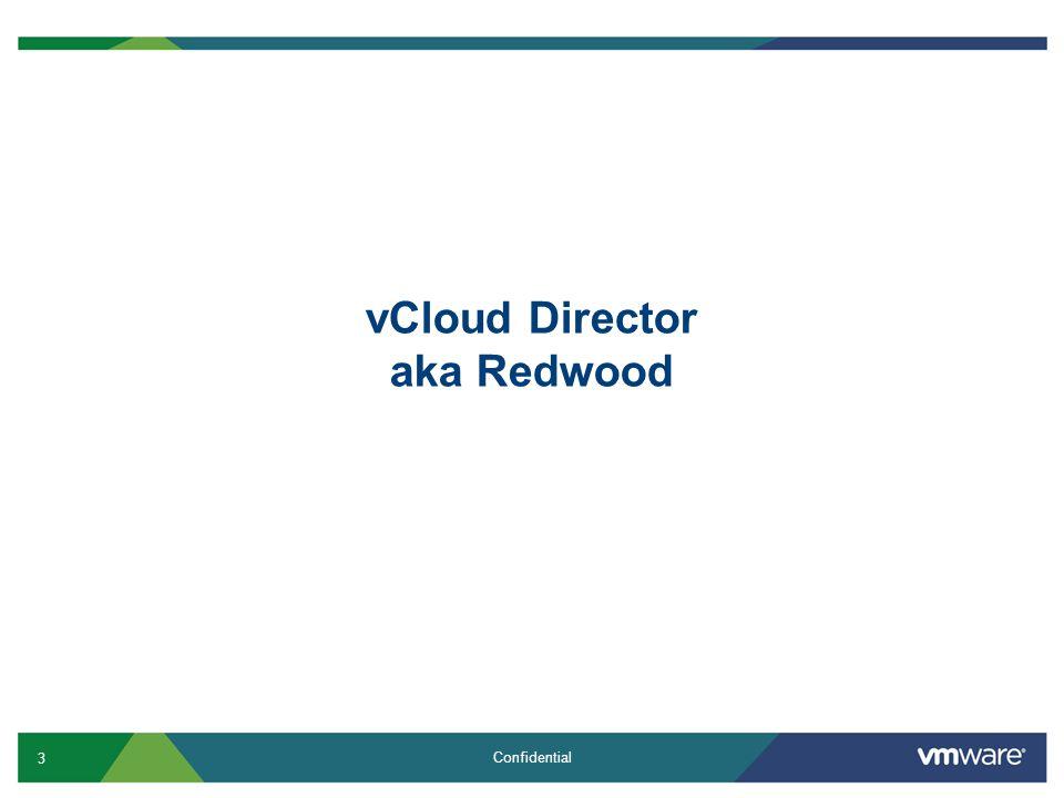 vCloud Director aka Redwood