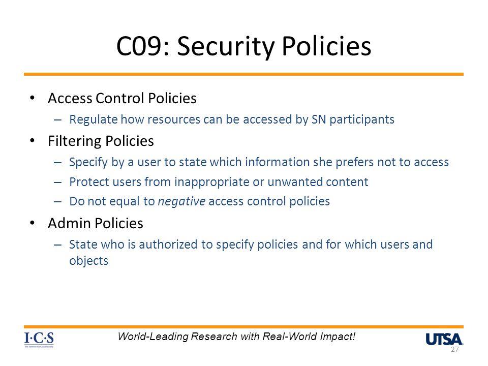 C09: Security Policies Access Control Policies Filtering Policies