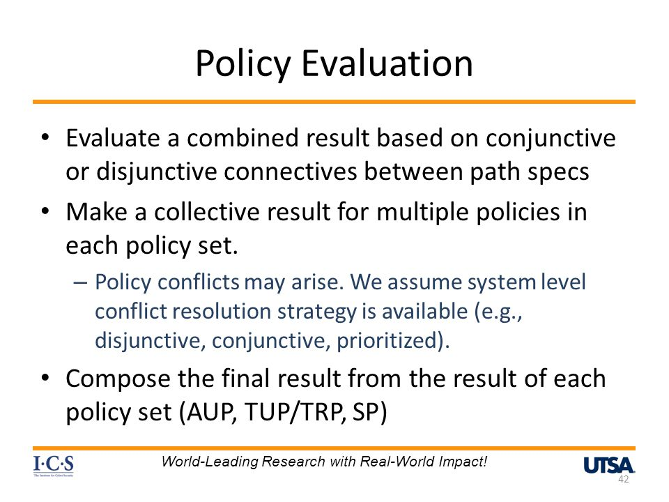 Policy Evaluation Evaluate a combined result based on conjunctive or disjunctive connectives between path specs.
