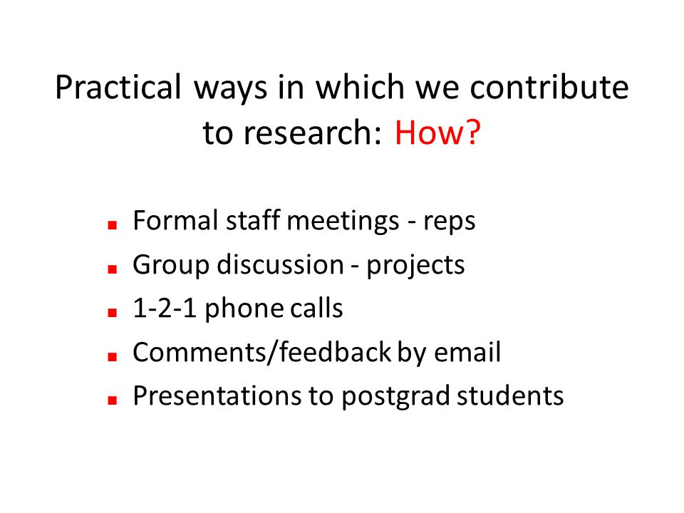 Practical ways in which we contribute to research: How