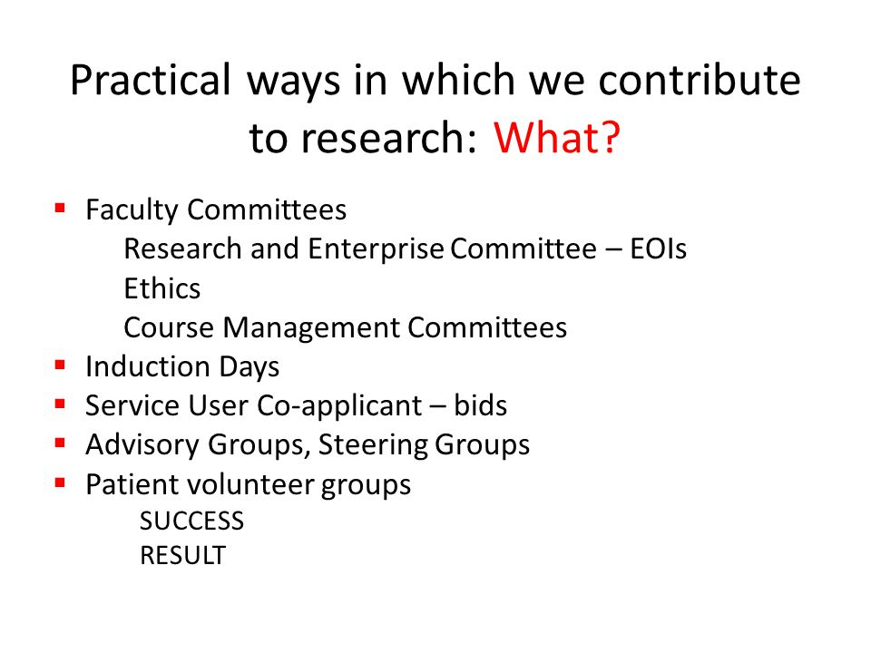 Practical ways in which we contribute to research: What