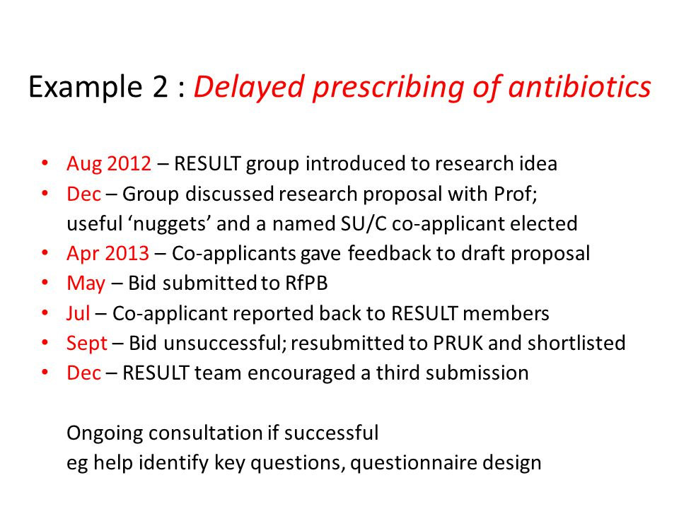 Example 2 : Delayed prescribing of antibiotics
