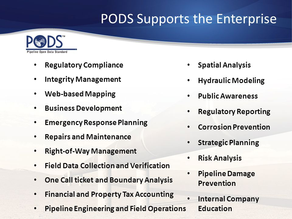 PODS Supports the Enterprise