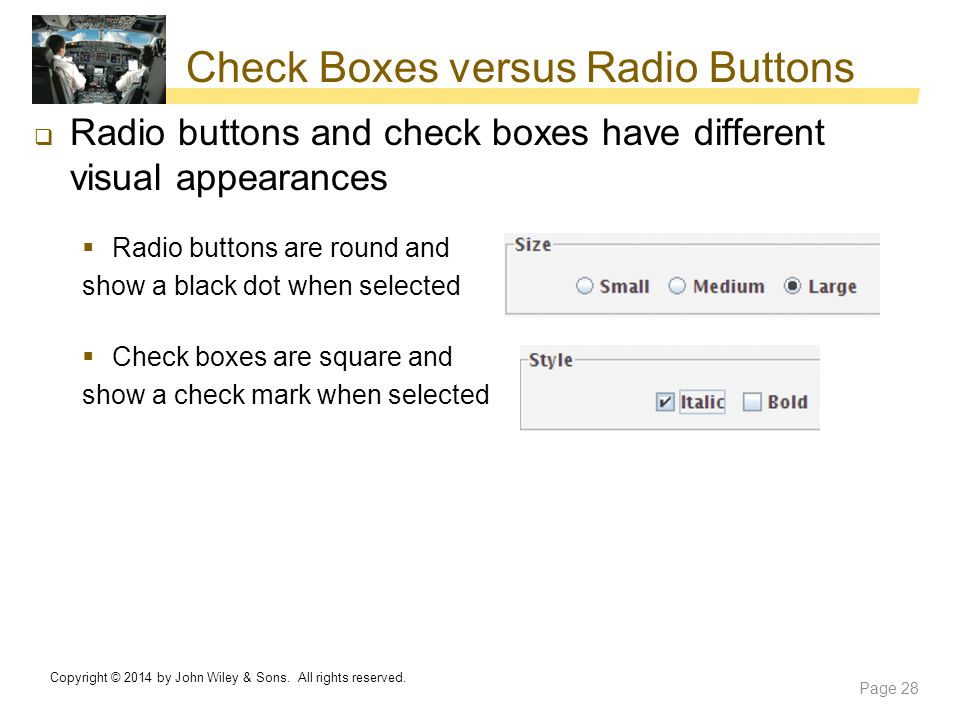 Check Boxes versus Radio Buttons