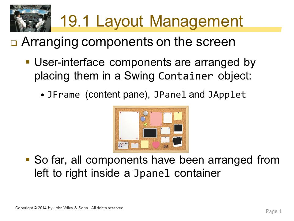 19.1 Layout Management Arranging components on the screen