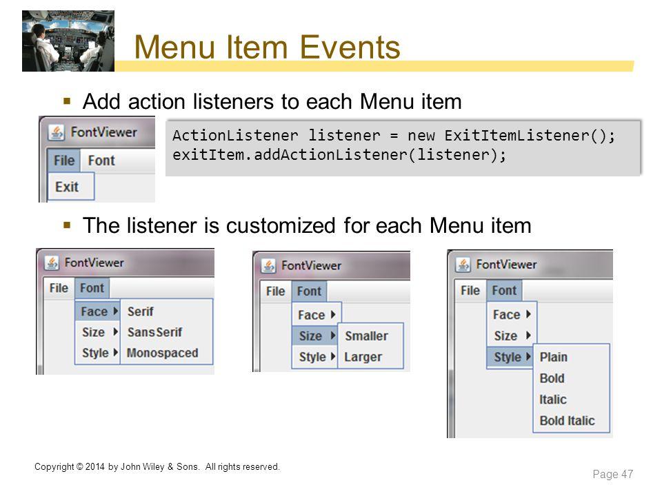 Menu Item Events Add action listeners to each Menu item