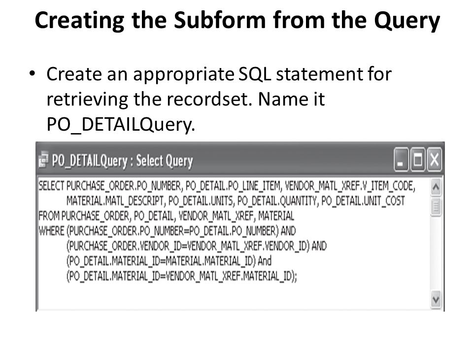 Creating the Subform from the Query