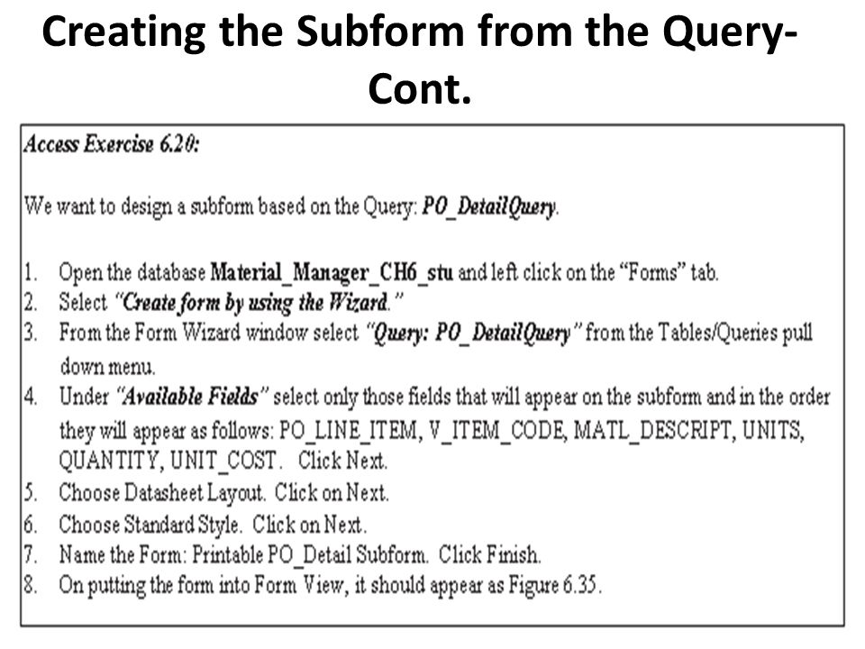 Creating the Subform from the Query- Cont.