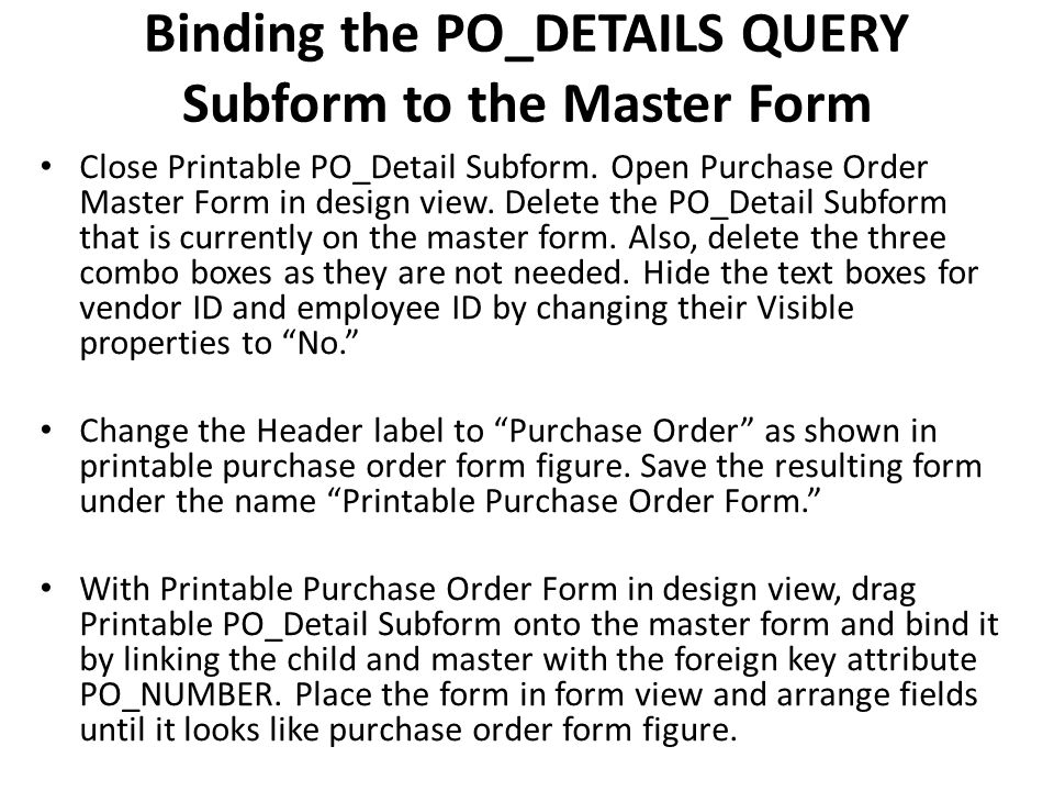 Binding the PO_DETAILS QUERY Subform to the Master Form