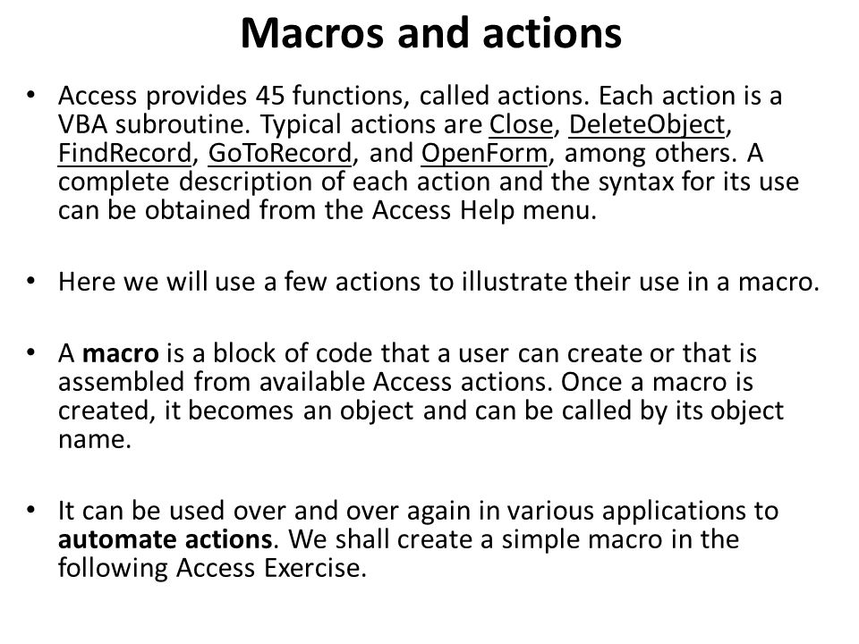 Macros and actions