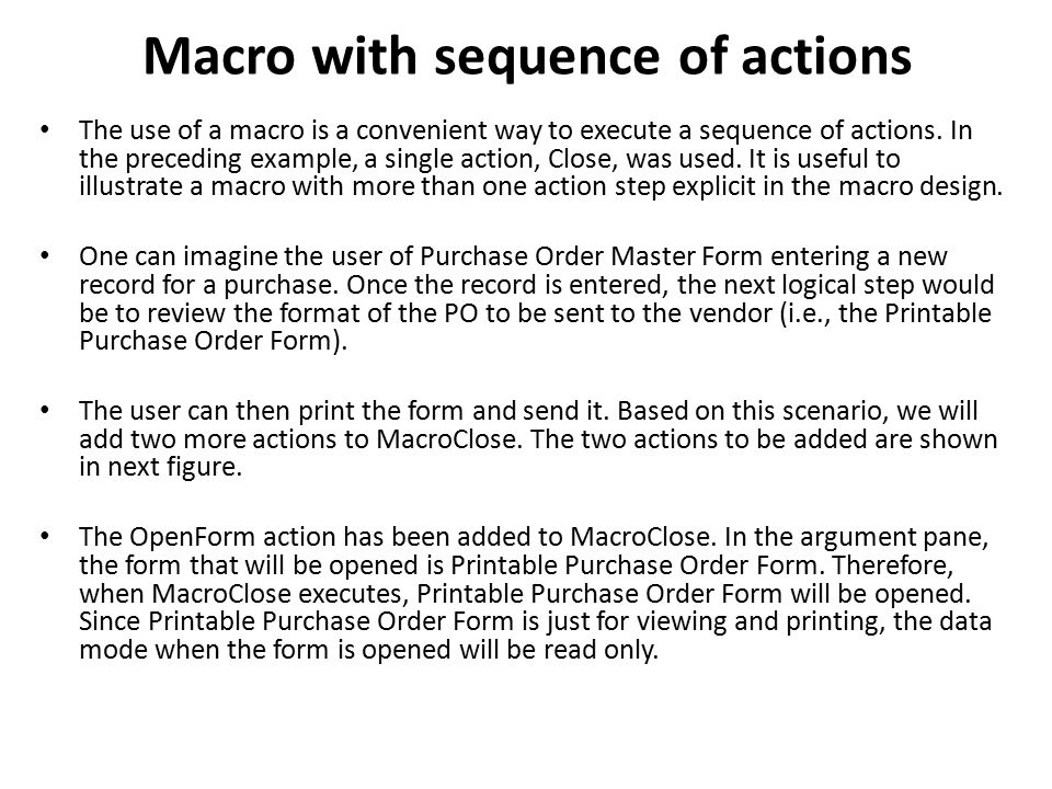Macro with sequence of actions