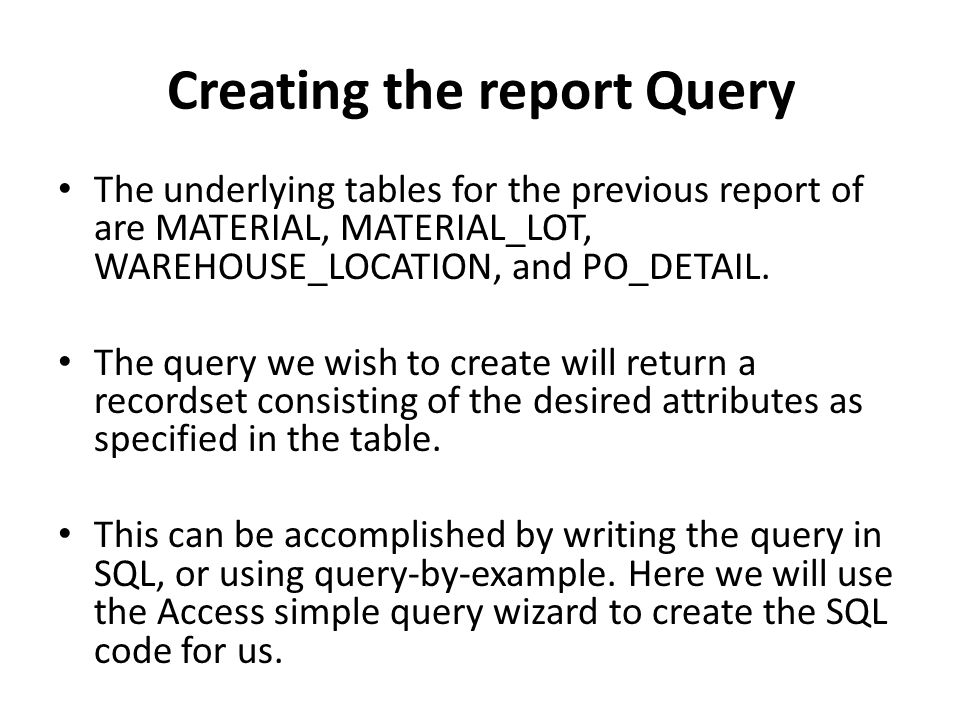 Creating the report Query
