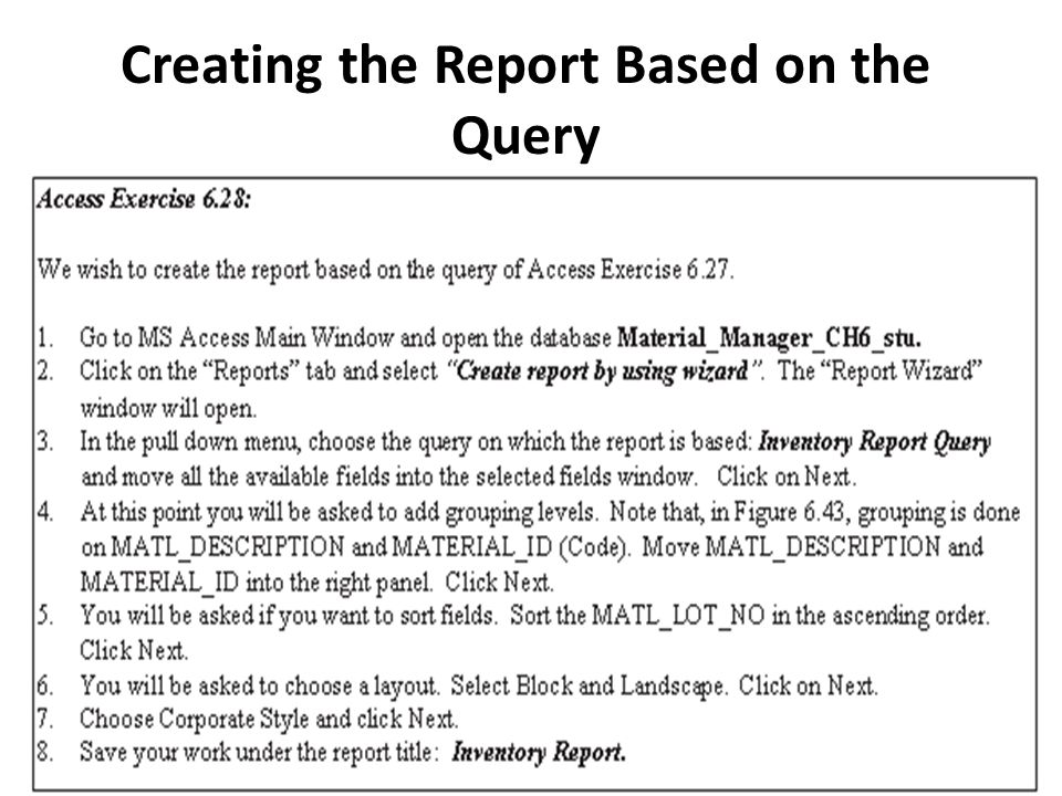 Creating the Report Based on the Query