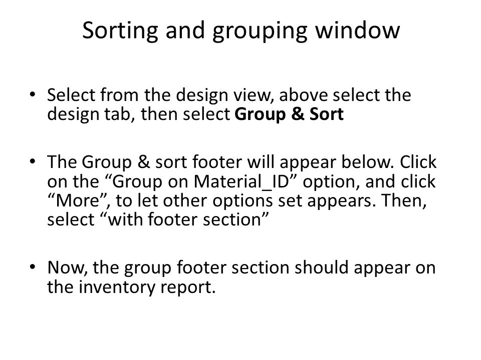 Sorting and grouping window