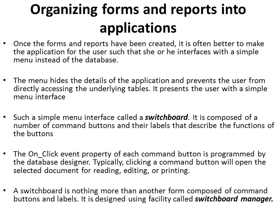 Organizing forms and reports into applications