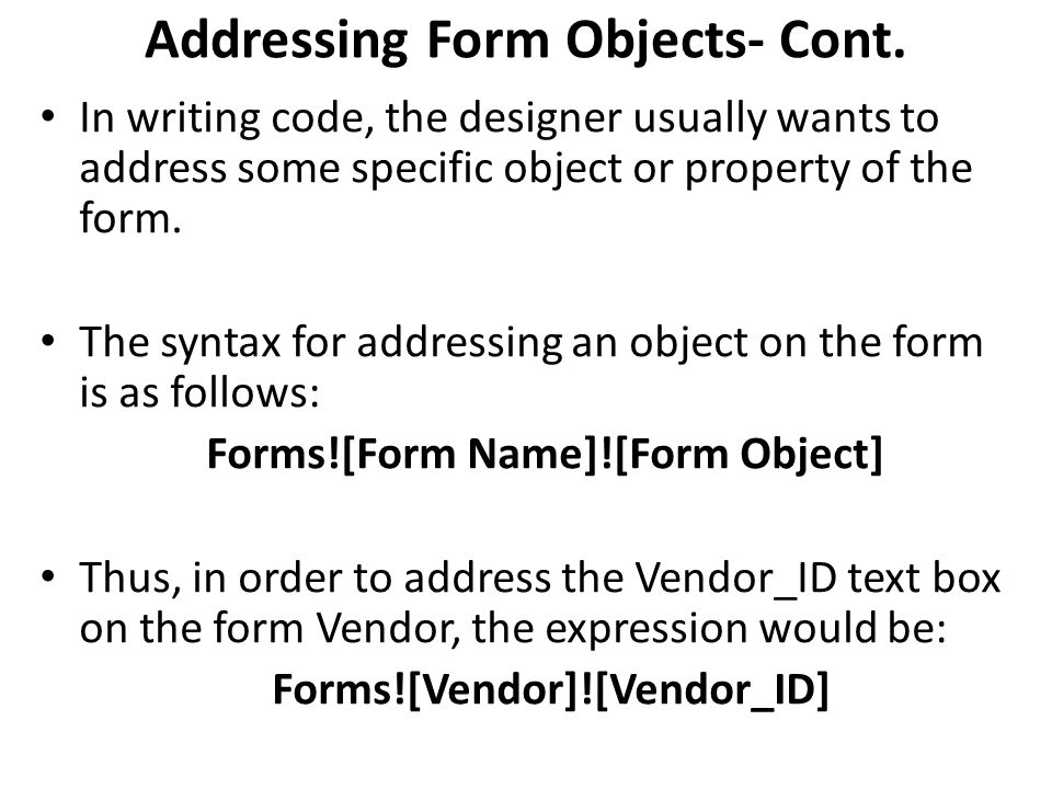 Addressing Form Objects- Cont.